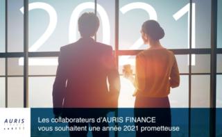 Toute l'équipe d'AURIS FINANCE vous présente ses meilleurs vœux pour 2021 !